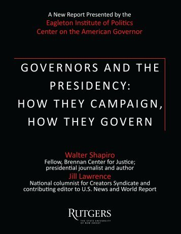 GOVERNORS AND THE PRESIDENCY HOW THEY CAMPAIGN HOW THEY GOVERN