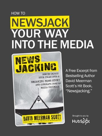 NEWSJACK YOUR WAY INTO THE MEDIA