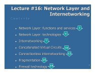 Lecture #16 Network Layer and Internetworking Internetworking