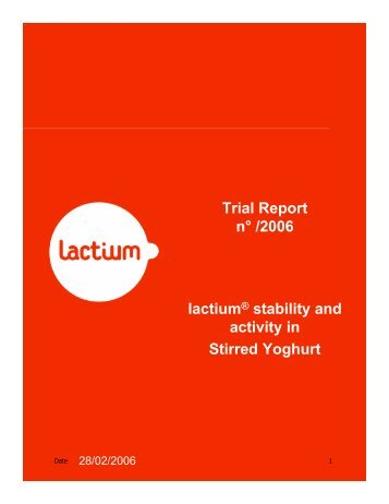 Trial Report n° /2006 lactium stability and activity in Stirred Yoghurt