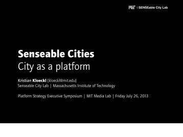 Senseable Cities City as a platform