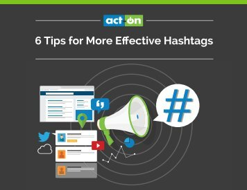 6 Tips for More Effective Hashtags