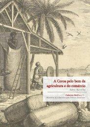 A Coroa pelo bem da agricultura e do comércio - Arquivo Nacional