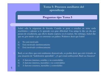 Preguntas tipo Tema 5 Tema 5: Procesos auxiliares del aprendizaje