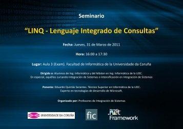 LINQ - Lenguaje Integrado de Consultas - Facultade de Informática ...