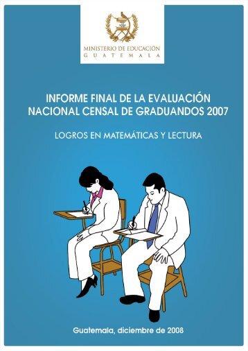 Informe de Graduandos 2007 1 - Mineduc