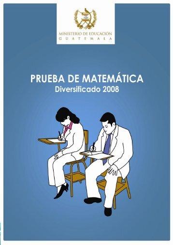 Prueba Liberada de Matemática Diversificado 2008 1