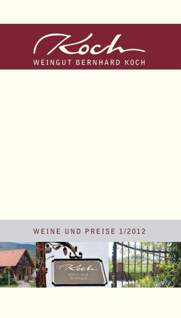 WEINGUT BERNHARD KOCH WEINE UND PREISE 1/2012