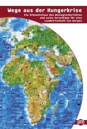 Wege aus der Hungerkrise (pdf) - Weltagrarbericht