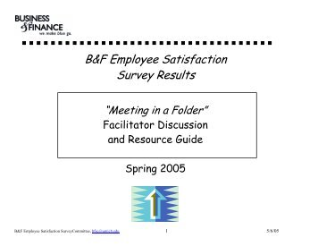 B&F Employee Satisfaction Survey Results - Business & Finance