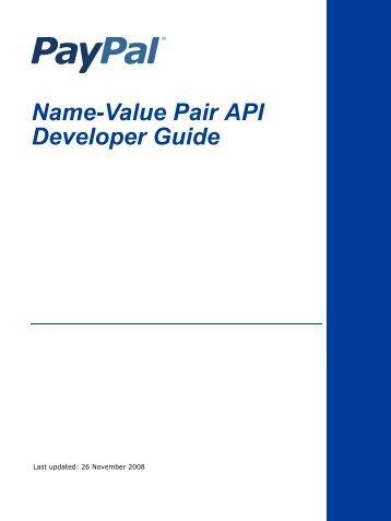 Name-Value Pair API Developer Guide Document Number 100018.en_US-20081126