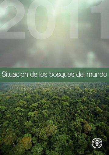 Situación de los bosques del mundo 2011 - FAO