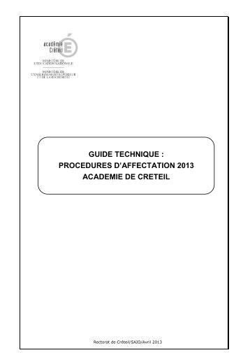 GUIDE TECHNIQUE  PROCEDURES D'AFFECTATION 2013 ACADEMIE DE CRETEIL
