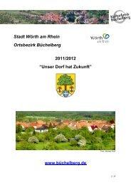"""Stadt Wörth am Rhein Ortsbezirk Büchelberg 2011/2012 """"Unser Dorf ..."""