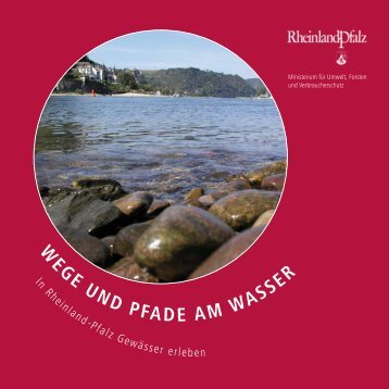 W EGE uN W EGE uND PFADE AM WAssEr - Wissenschaft-Kultur.de