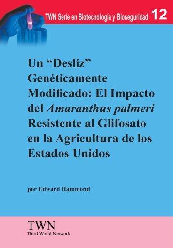 El Impacto del Amaranthus palmeri Resistente al Glifosato en la ...