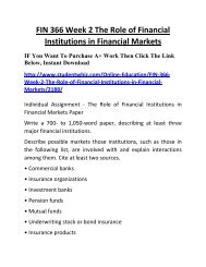 FIN 366 Week 2 The Role of Financial Institutions in Financial Markets Complete Homework Help