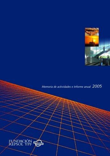 Memoria de actividades e Informe anual 2005 - Repsol
