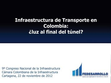 El rezago en infraestructura de transporte