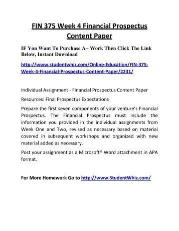 financial prospectus content paper Financial prospectus content paper fin375 financial prospectus content paper description of venture a company that i would begin if i had the.