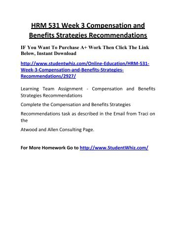 compensation and benefits strategies hrm 531 recommendations Hrm 531 week 3 compensation and benefits strategies recommendations 1 inspired create your own haiku.