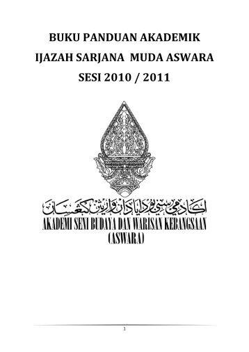 buku panduan akademik ijazah sarjana muda aswara sesi 2010 ...