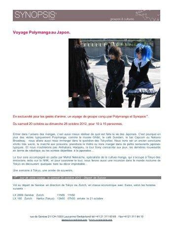 Voyage Polymanga au Japon. - Synopsism