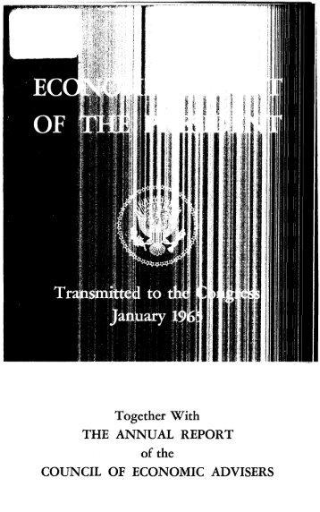 Economic Report of the President 1965 - The American Presidency ...
