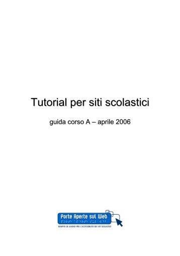 Tutorial per siti scolastici - guida Corso A, aprile 2006