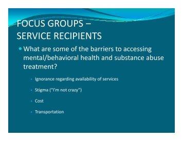 FOCUS GROUPS – SERVICE RECIPIENTS