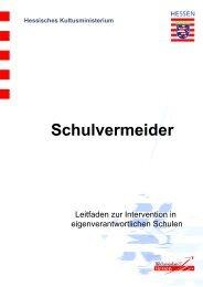 Hessisches Kultusministerium Schulvermeider - Schule - Hessen