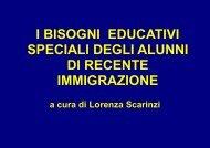 I BISOGNI EDUCATIVI SPECIALI DEGLI ALUNNI DI RECENTE IMMIGRAZIONE