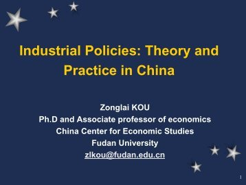 Industrial Policies Theory and Practice in China