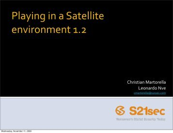 Playing in a Satellite environment 1.2