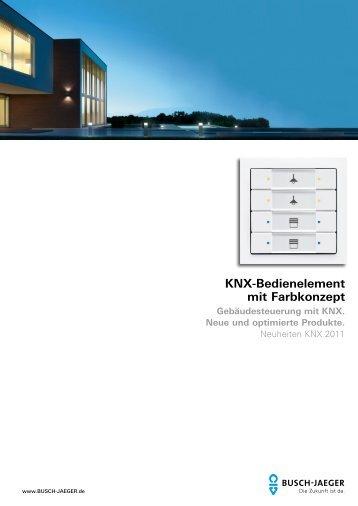 KNX-Bedienelement mit Farbkonzept - Busch-Jaeger Elektro GmbH
