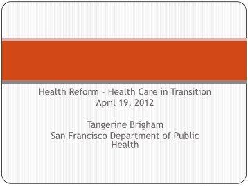 April 19 2012 Tangerine Brigham San Francisco Department of Public Health