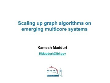 Scaling up graph algorithms on emerging multicore systems