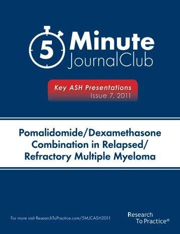 Pomalidomide/Dexamethasone Combination in Relapsed/ Refractory Multiple Myeloma