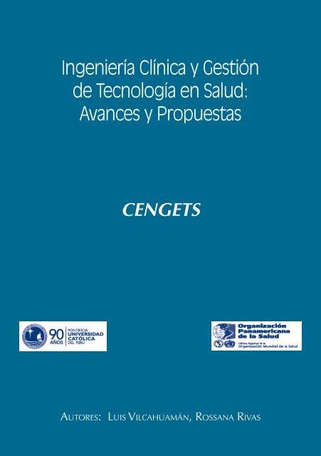 Ingeniería Clínica y Gestión de Tecnología en Salud Avances y Propuestas