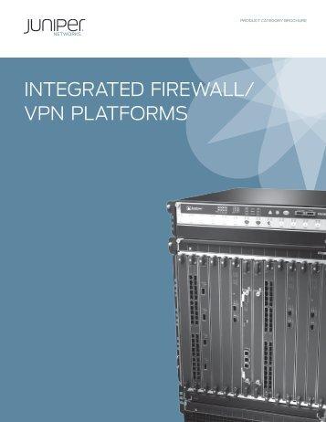 INTEGRATED FIREWALL/ VPN PLATFORMS