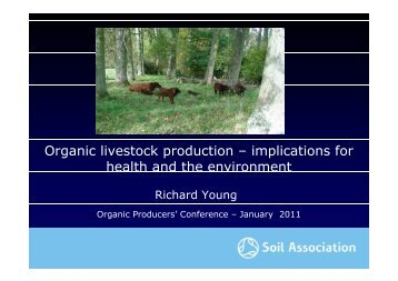 Organic livestock production–implications for health and the environment