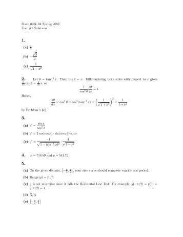Math 026L.04 Spring 2002 Test #1 Solutions (a) π (b) − √ 3 2 (c) 1 ...