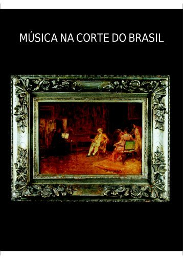 MÚSICA NA CORTE DO BRASIL