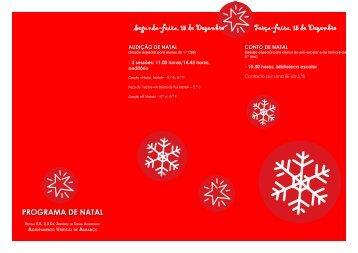 Segunda-feira 15 de Dezembro Terça-feira 15 de Dezembro PROGRAMA DE NATAL