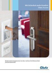 Mit Sicherheit mehr Komfort Glutz Access - Baumberger Bau AG