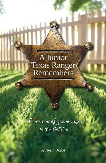 A Junior Texas Ranger Remembers - Mr. Lincoln, Route 66, and ...