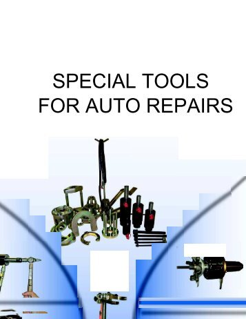 SPECIAL TOOLS FOR AUTO REPAIRS