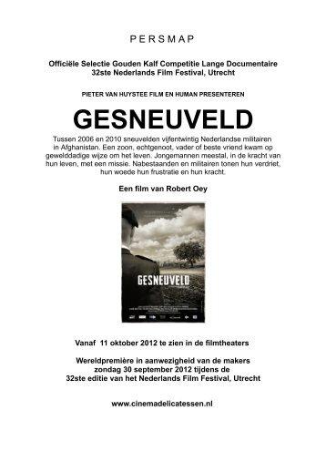 GESNEUVELD - Pieter van Huystee Film