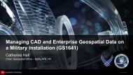 Managing CAD and Enterprise Geospatial Data on a Military Installation (GS1641)