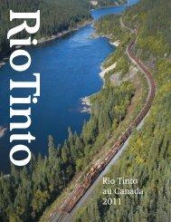 Rio Tinto au Canada 2011 (PDF) - Rio Tinto Alcan